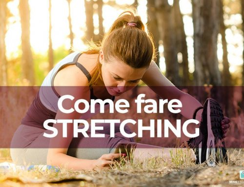 Come fare stretching: benefici ed esercizi illustrati da fare a casa